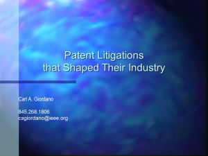 Patent Litigations that Shaped Their Industries